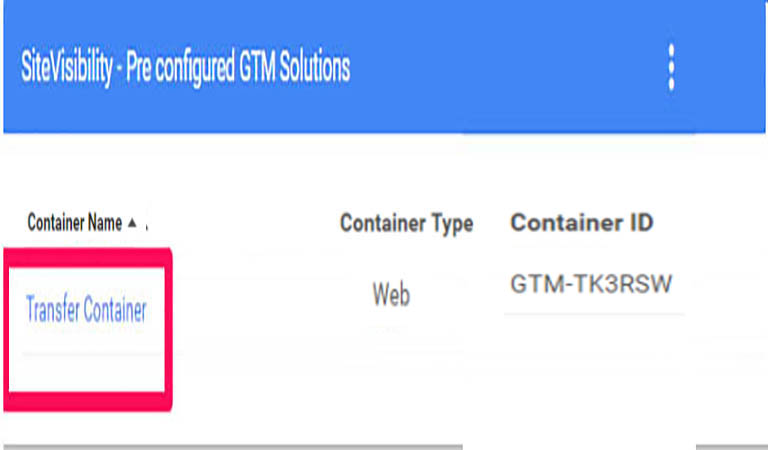 TRANSFER CONTAINER - google tag manager